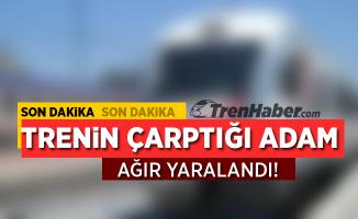 Aydın'da Trenin Çarptığı Yaya Ağır Yaralandı