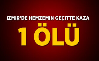 İzmir Bayındır'da Hemzemin Geçitte Kaza! 1 Ölü