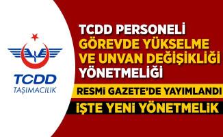 TCDD Taşımacılık görevde yükselme yönetmeliği yayımlandı