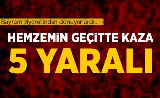 Kahramanmaraş Türkoğlu'da hemzemin geçitte kaza: 5 yaralı
