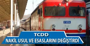 TCDD Nakil Usül ve Esaslarını Değiştirdi. İşte Yeni Usül ve Esaslar