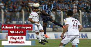 Adana Demirspor Play-Off Finalinde