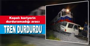 Bariyerin Durduramadığı Aracı Tren Durdurdu
