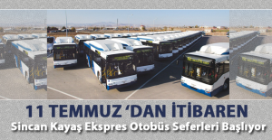 Sincan Kayaş ekspres otobüs seferleri başlıyor