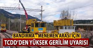 Bandırma Menemen hattına elektrikli trenler için yüksek gerilim verildi