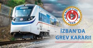 Demiryol-İş'den İZBAN'da grev kararı