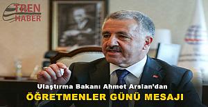 Ulaştırma Bakanı Ahmet Arslan'dan Öğretmenler Günü Mesajı