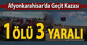 Afyonkarahisar'da hemzemin geçitte kaza: 1 ölü, 3 yaralı