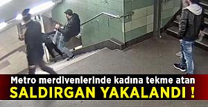 Metro merdivenlerinde kadına tekme atan saldırgan yakalandı !