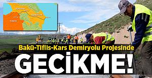 Bakü-Tiflis-Kars demiryolu projesinde gecikme!