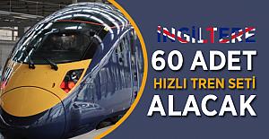 İngiltere, 60 adet hızlı tren seti ihalesine çıkıyor