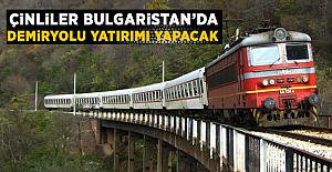 Çin Bulgaristan'da demiryolu yatırımı yapacak