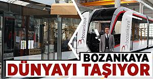 Bozankaya Dünyayı Taşıyor