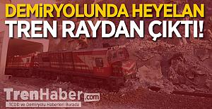 Demiryolunda Heyelan! Tren Raydan Çıktı