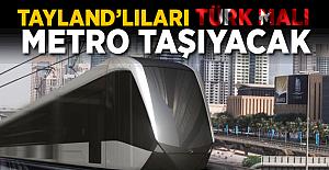 Taylandlıları Türk Malı metro taşıyacak