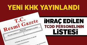 689 Sayılı KHK Yayınlandı! İşte İhraç Edilen TCDD Personel Listesi