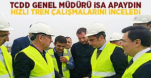 Apaydın Ankara-İzmir Hızlı Tren Çalışmalarını Yerinde İnceledi