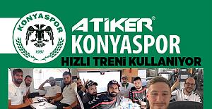 Atiker Konyaspor Maçlarda Yüksek Hızlı Treni Kullanıyor