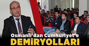 Erzincan'da 'Osmanlı'dan Cumhuriyet'e Demiryolları' Etkinliği