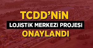 'Karaman Lojistik Merkezi Projesi' Onaylandı!