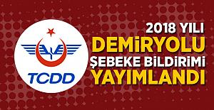 TCDD 2018 Dönemi 2. Demiryolu Şebeke Bildirimini Yayımlandı