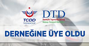 TCDD Taşımacılık Demiryolu Taşımacılığı Derneğine Üye Oldu