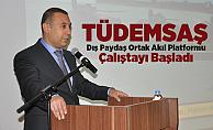 TÜDEMSAŞ Dış Paydaş Ortak Akıl Platformu Çalıştayı Başladı