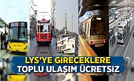 İstanbul'da LYS'ye gireceklere toplu taşıma ücretsiz
