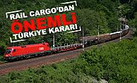 Rail Cargo'dan Önemli Türkiye Kararı!