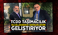 TCDD Taşımacılık Uluslararası İşbirliklerini Geliştiriyor