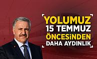 """Bakan Arslan:""""Yolumuz 15 Temmuz Öncesinden Daha Aydınlık"""""""