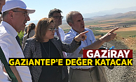 Gaziray Gaziantep'e değer katacak