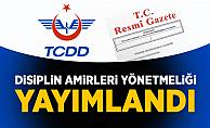 TCDD Disiplin Amirleri Yönetmeliği Resmi Gazete'de Yayımlandı