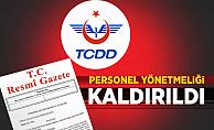 TCDD Personel Yönetmeliği Kaldırıldı