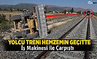 Pamukkale Ekspresi Hemzemin Geçitte İş Makinesi ile Çarpıştı