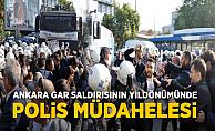Ankara'da gar saldırısının yıl dönümünde polis müdahalesi