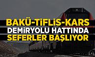 Bakü-Tiflis-Kars demiryolu hattında seferler başlıyor