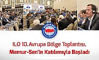 ILO 10.Avrupa Bölge Toplantısı İstanbul'da Başladı