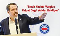 """Memur-Sen Başkanı Genel Başkanı Yalçın: """"Emek Kesimi Vergide Adalet Bekliyor"""""""