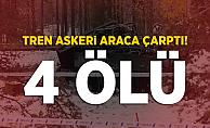 Trenle askeri araç hemzemin geçitte çarpıştı! 4 Ölü 11 Yaralı