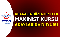 Adana'da Düzenlenecek Makinist Kursu Adaylarına Önemli Duyuru!