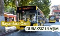 Malatya'da kadınlar gece, otobüslerden istedikleri yerde inecek