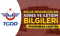 TCDD Bölge Müdürlükleri Adres ve Telefon Numaraları