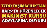TCDD Taşımacılık'tan Kars'ta Düzenlenecek Makinist Kursu Adaylarına Önemli Duyuru!