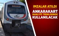 İmzalar atıldı! Ankarakart Banliyö trenlerinde de kullanılacak
