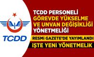 TCDD Personeli Görevde Yükselme ve Unvan Değişikliği Sınav Yönetmeliği Resmi Gazete'de yayımlandı