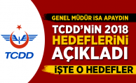 Apaydın TCDD'nin 2018 hedeflerini açıkladı