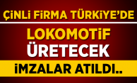 Çin'li firma Türkiye'de lokomotif üretecek
