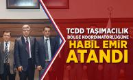 TCDD Taşımacılık İzmir Bölge Koordinatörlüğüne Habil Emir Atandı