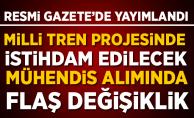 TÜVASAŞ Mühendis alımında flaş değişiklik! Resmi Gazete'de yayımlandı